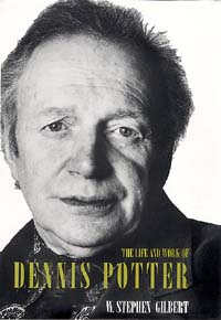 Dennis Potter Quotes, Quotations, Sayings, Remarks and Thoughts