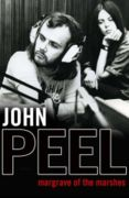 John Peel Quotes, Quotations, Sayings, Remarks and Thoughts