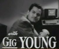 Gig Young Quotes, Quotations, Sayings, Remarks and Thoughts