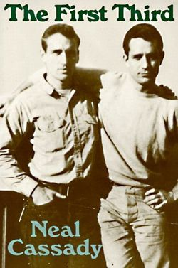 Neal Cassady Quotes, Quotations, Sayings, Remarks and Thoughts