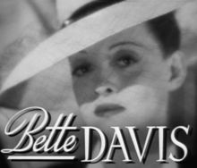 Bette Davis Quotes, Quotations, Sayings, Remarks and Thoughts