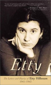 Etty Hillesum Quotes, Quotations, Sayings, Remarks and Thoughts